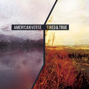 AmericanVerseTiredAndTrueSplit-300x300