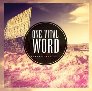 One Vital Word