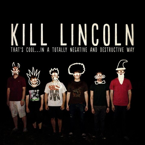 "Kill Lincoln release new song; ""I'm Getting Too Old For This Shit"""
