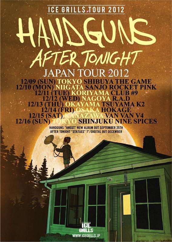 Handguns / After Tonight Japan tour 2012