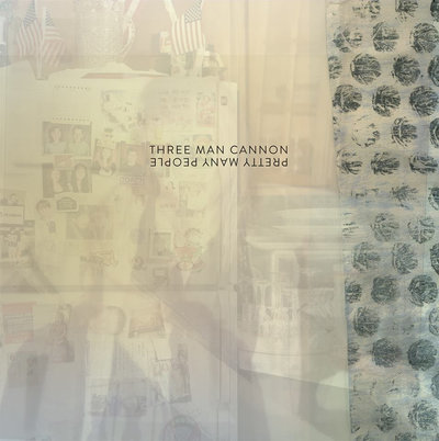 "Three Man Cannon ""Pretty Many People"""