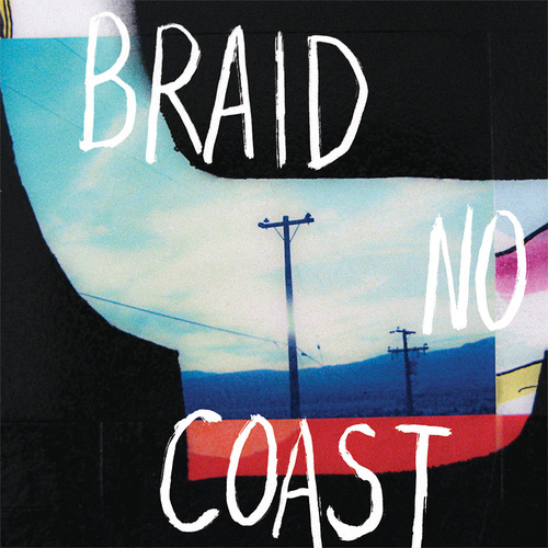Braid no coast