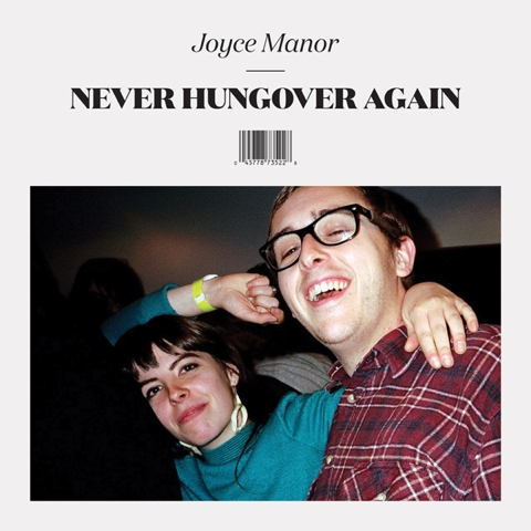"""[Disk Review] Joyce Manor """"Never Hungover Again"""""""