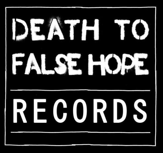 Death To False Hope Records