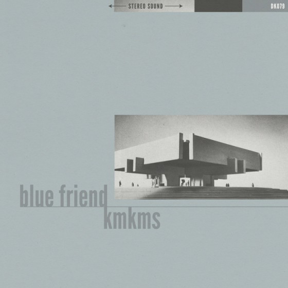 Blue Friend  KMKMS