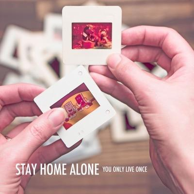 Stay Home Alone