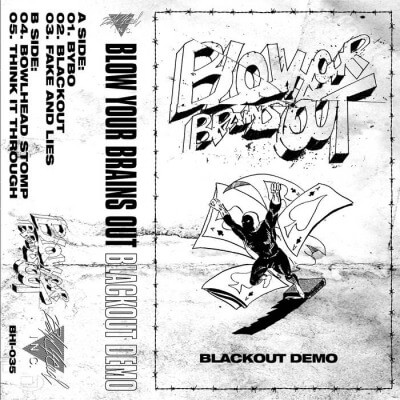 """Blow Your Brains Out new demo full stream; """"Blackout Demo"""""""