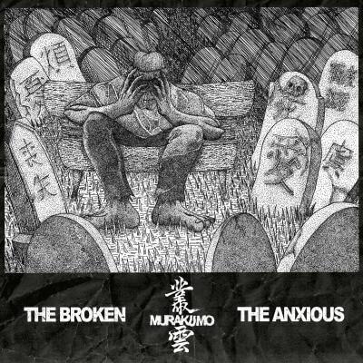 """MurakuMo new EP full stream; """"The Broken, the Anxious"""""""