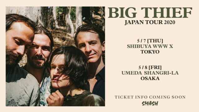 Big Thief Japan tour 2020 announced(延期)