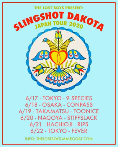 Slingshot Dakota Japan tour 2020 announced(延期)