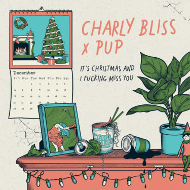 "Charly Bliss & PUP release new song; ""It's Christmas and I Fucking Miss You"""