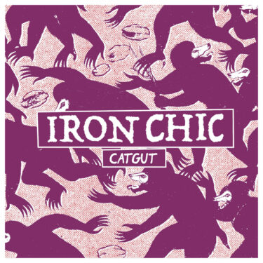 """Iron Chic release new song; """"Catgut"""""""
