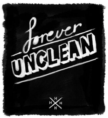 """Forever Unclean release new song; """"Scars"""""""