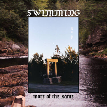 """Swimming release new EP; """"More of the Same"""""""